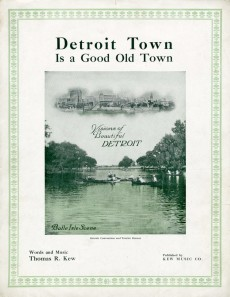 Detroit Town is a Good Old Town, 1916