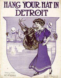 Hang Your Hat in Detroit, 1910