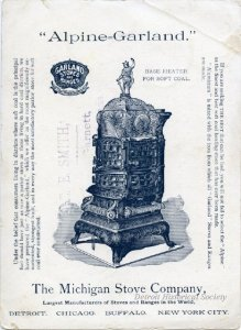 The back of a trade card, advertising the Alpine Garland model stove from the Michigan Stove Company.