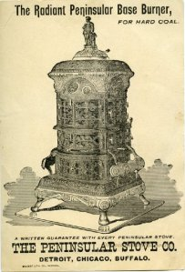 The back of a trade card, advertising the Radiant Peninsular Base Burner model stove from the Peninsular Stove Company.